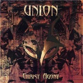 Union - Christ Agony