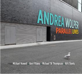 Andrea Wolper - Parallel Lives
