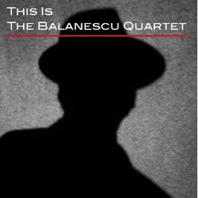 Balanescu Quartet - This Is The Balanescu Quartet
