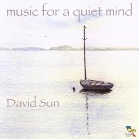 David Sun - Music For a Quiet Mind