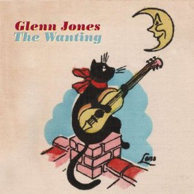 Glenn Jones - The Wanting