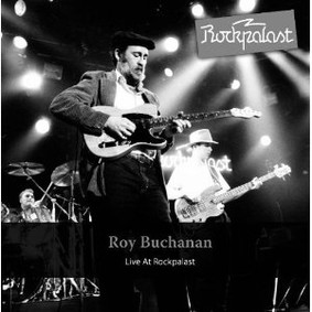 Roy Buchanan - Live At Rockpalast