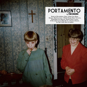 The Drums - Portamendo