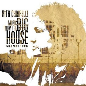 Rita Chiarelli - Music from the Big House
