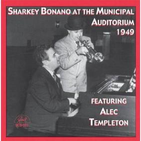 Sharkey Bonano - Sharkey Bonano at the Municipal Auditorium 1949