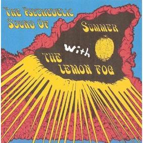 The Lemon Fog - Psychedelic Sound of Summer With Lemon Fog