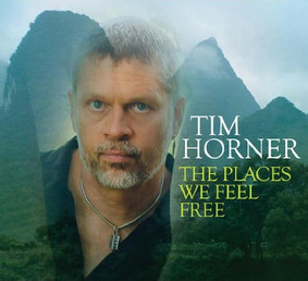 Tim Horner - The Places We Feel Free