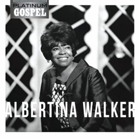 Albertina Walker - Platinum Gospel: Albertina Walker