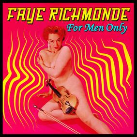 Faye Richmonde - For Men Only