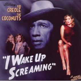 Kid Creole - I Wake Up Screaming