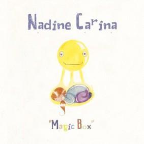 Nadine Carina - Magic Box