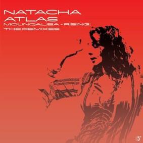 Natacha Atlas - Mounqaliba - Rising: The Remixes