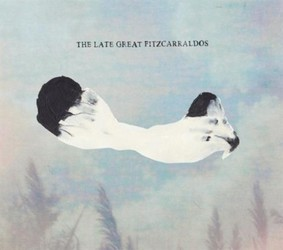 The Late Great Fitzcarraldos - The Album