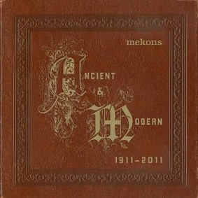 The Mekons - Ancient & Modern
