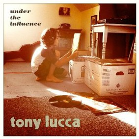 Tony Lucca - Under the Influence