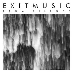 Exitmusic - From Silence