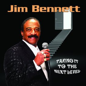 Jim Bennett - Taking It to the Next Level