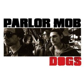 The Parlor Mob - Dogs