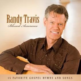 Randy Travis - Blessed Assurance