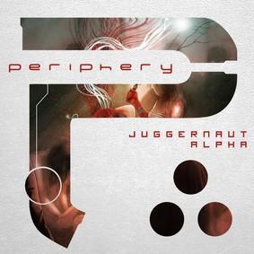 Periphery - Juggernaut: Alpha