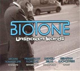 Biotone - Unspoken Words