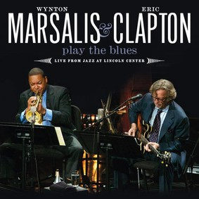 Eric Clapton, Wynton Marsalis - Play The Blues - Live From Jazz at Lincoln Center