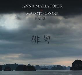 Anna Maria Jopek, Makoto Ozone - Haiku