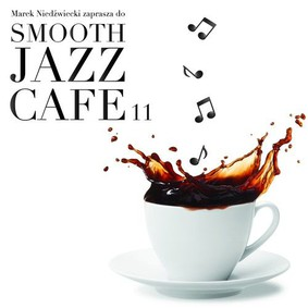 Various Artist - Smooth Jazz Cafe 11