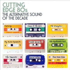 Various Artists - Cutting Edge 80s - The Alternative Sound Of The Decade