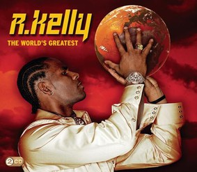 R.Kelly - The World's Greatest
