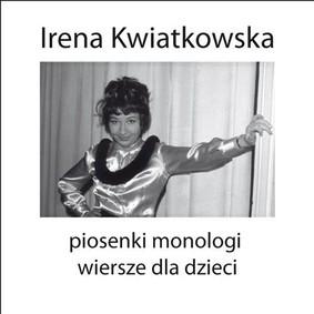 Irena Kwiatkowska - Piosenki, monologi, wiersze dla dzieci