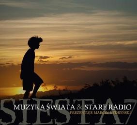 Various Artists - Siesta Vol.7 Muzyka Świata and Stare Radio