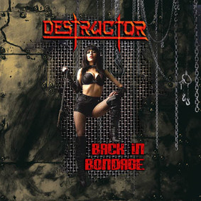 Destructor - Back In Bondage