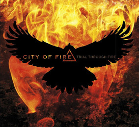 City Of Fire - Trial Through Fire