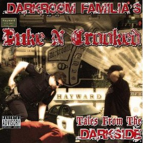 Darkroom Familia's Duke N Crooked - Tales from the Darkside