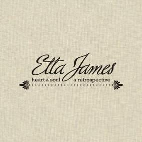Etta James - Heart & Soul: A Retrospective