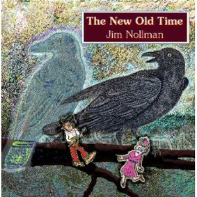 Jim Nollman - The New Old Time