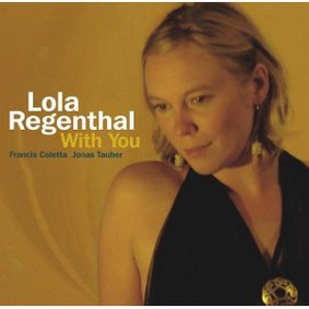 Lola Regenthal - With You