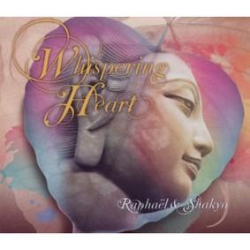 Raphael and Shakya - Whispering Heart