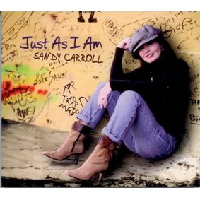 Sandy Carroll - Just as I Am
