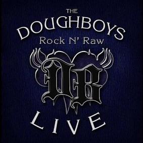 The Doughboys - Rock N' Raw