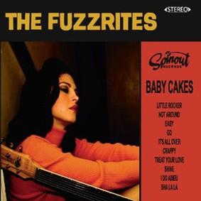 The Fuzzrites - Baby Cakes