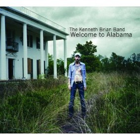The Kenneth Brian Band - Welcome to Alabama
