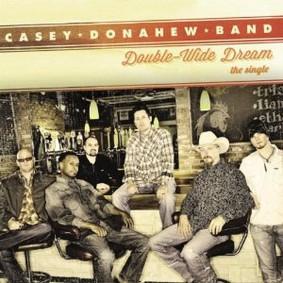 Casey Donahew - Double-Wide Dream