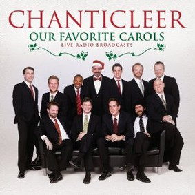 Chanticleer - Our Favorite Carols