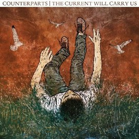 Counterparts - The The Current Will Carry Us