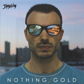 Joakim - Nothing Gold