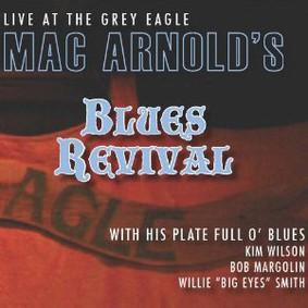 Mac Arnold - Live at the Grey Eagle