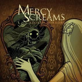 Mercy Screams - Broken Mirrors