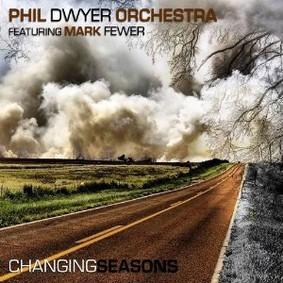 Phil Dwyer - Changing Seasons